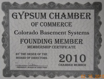 Colorado Basement Systems Founding Member of Gypsum Chamber of Commerce...